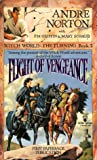 Flight of Vengeance, Andre Norton and P. M. Griffin, 0812507061