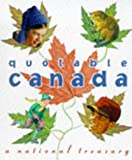 The Quotable Canada, John Robert Colombo, 0762400471