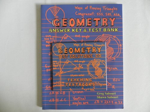 Geometry Answer Key & Test Bank + Test Solutions CD Teaching Textbooks