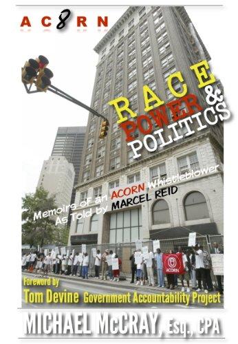 Acorn Barack Obama - ACORN 8: Race, Power & Politics - Memoirs of an ACORN Whistleblower