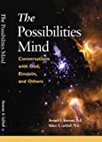 The Possibilities Mind, Berenson, Bernard G., 0874256305
