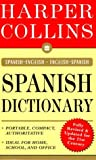 HarperCollins Spanish Dictionary, HarperCollins Publishers Ltd. Staff and Young Pelton, 006273749X