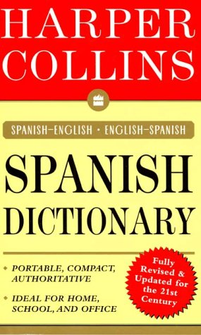 HarperCollins Spanish Dictionary: Spanish-English/English-Spanish