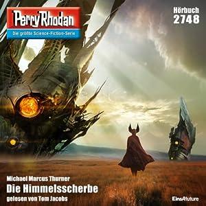 Die Himmelsscherbe (Perry Rhodan 2748) Hörbuch