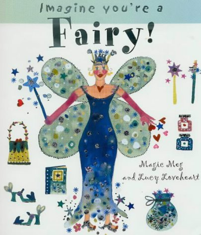 Download Fairy! (Imagine You're a . . .) ebook