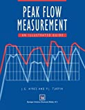img - for Peak Flow Measurement: An illustrated guide (Hodder Arnold Publication) book / textbook / text book