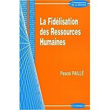 la fidelisation des ressources humaines