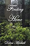 Finding Home, Debra Mitchell, 1588510883
