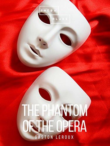 The Phantom of the Opera (English Edition)