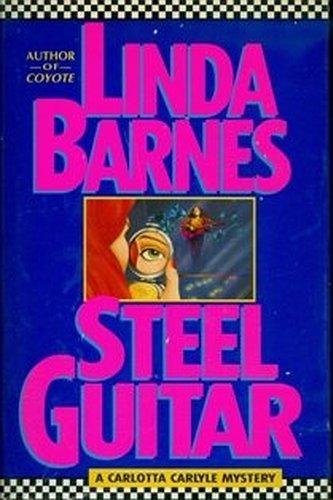 Steel Guitar, a Carlotta Carlyle Mystery (Steel Guitar Barnes)