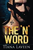 The 'N' Word (From Race to Redemption) (Volume 1)