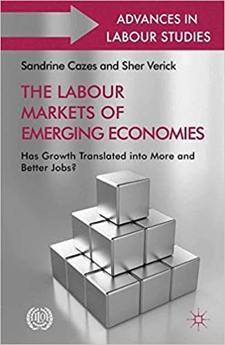 Download di ebook rar The Labour Markets of Emerging Economies: Has growth translated into more and better jobs? (Advances in Labour Studies) in italiano PDF PDB CHM
