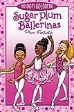 Plum Fantastic (Sugar Plum Ballerinas series Book 1)