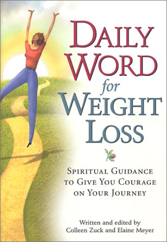 Daily Word for Weight Loss: Spiritual Guidance to Give You Courage on Your Journey pdf
