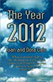 The Year 2012, Ivan Cain and Dora Cain, 1588517179