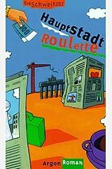 Hauptstadt- Roulette Hardcover