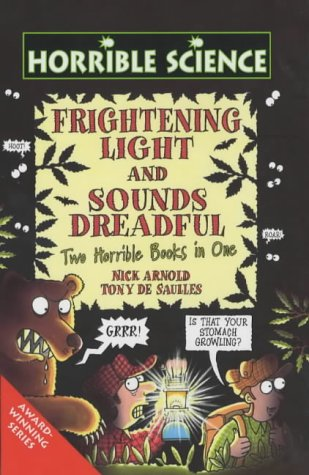 Frightening Light and Sounds Dreadful (Horrible Science) Nick Arnold