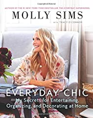New York Times                   bestselling author Molly Sims shares her secrets for effortless entertaining, feeding friends and family, and making your house a home—with just the right amount of her signature sup...