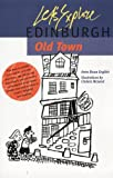 Let's Explore Edinburgh Old Town, Anne Bruce English, 0946487987