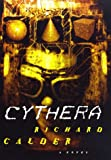 Cythera, Richard Calder, 0312180748