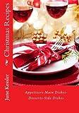 Christmas Recipes, June Kessler, 1494421933