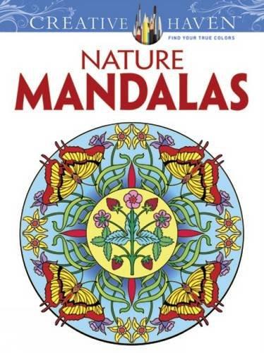Creative Haven Nature Mandalas Coloring Book (Creative Haven Coloring Books)  (Adult Coloring)