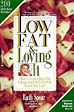Low Fat and Loving It, Ruth A. Spear, 0446393495