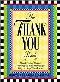 The Thank You Book, Robyn Freedman Spizman, 1563526514