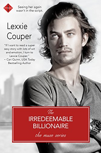 The Irredeemable Billionaire by Lexxie Couper