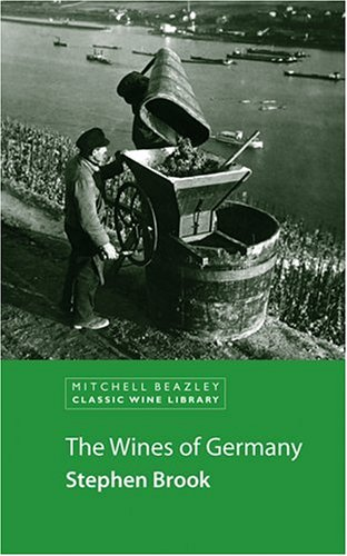 The Wines of Germany (Classic Wine Library) by Stephen Brook