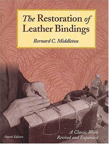 The Restoration Of Leather Bindings
