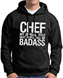 Chef My Official Title Most People Call Me Badass Premium Hoodie Sweatshirt