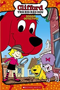 Clifford The Big Red Dog Good Friends Good Times