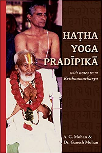 Hatha Yoga Pradipika: Translation with Notes from ...