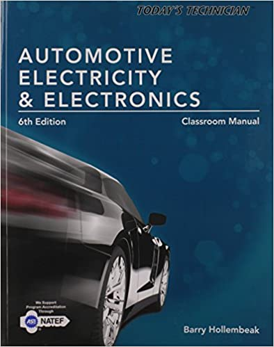 Today's Technician: Automotive Electricity and Electronics Classroom Manual 6e
