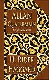 Allan Quatermain, H. Rider Haggard, 1576468216