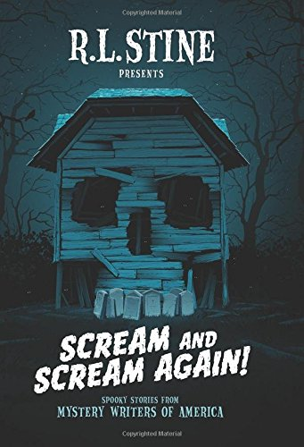 Scream and Scream Again!: Spooky Stories from Mystery Writers of America