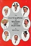 Encyclopedia of Western Gunfighters, Bill O'Neal, 0806115084