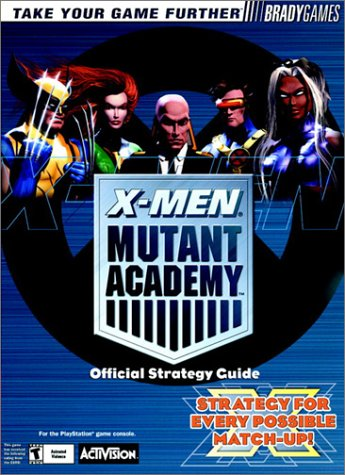 X-Men: Mutant Academy Official Strategy Guide (Official Strategy Guides)