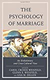 img - for The Psychology of Marriage: An Evolutionary and Cross-Cultural View book / textbook / text book