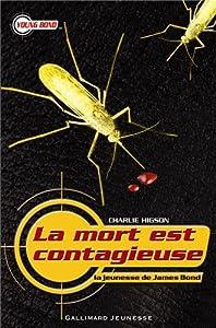 """Afficher """"La jeunesse de James Bond La mort est contagieuse"""""""