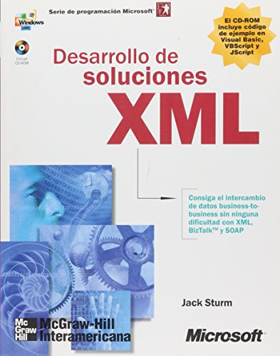 Desarrollo de Soluciones XML (Spanish Edition) by McGraw-Hill Companies