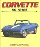 Corvette 50 Years -Walmart, Benford, 076032123X