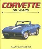 Corvette 50 Years -Walmart, Benford, 076032123X
