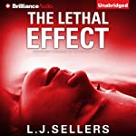 The Lethal Effect | L. J. Sellers