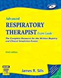 img - for Advanced Respiratory Therapist Exam Guide: The Complete Resource for the Written Registry and Clinical Simulation Exams (Advanced Respiratory Therapy Exam Guide) book / textbook / text book