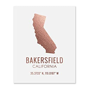 Bakersfield California Art Decor Print Rose Gold Foil Wall Newlywed Baby Teen College Woman Gift State Shaped City Town Map Coordinates Rustic Modern White Poster Nursery Dorm Kitchen Artwork 8x10 F22