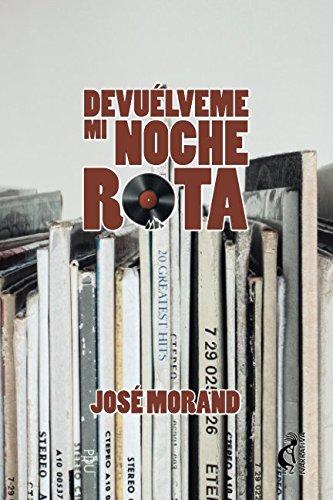 Download Devuélveme mi noche rota (Spanish Edition) PDF