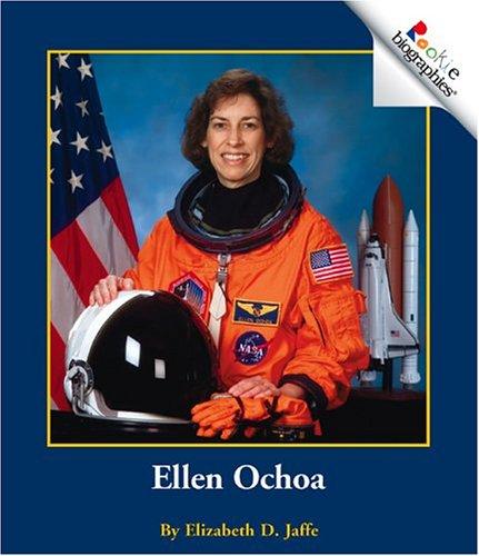 Ellen Ochoa (Rookie Biographies (Paperback)): Elizabeth D Jaffe ...