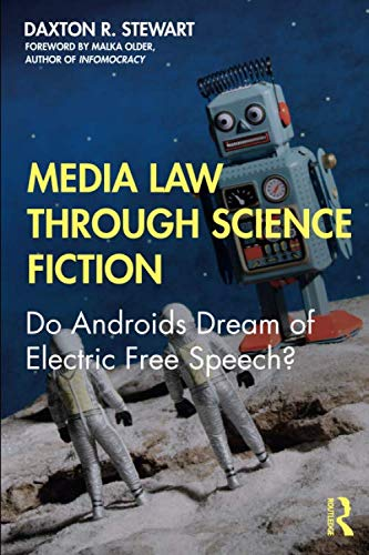 Media Law Through Science Fiction by Routledge